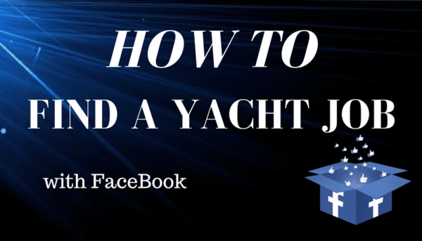 How To Find A Yacht Job With Facebook