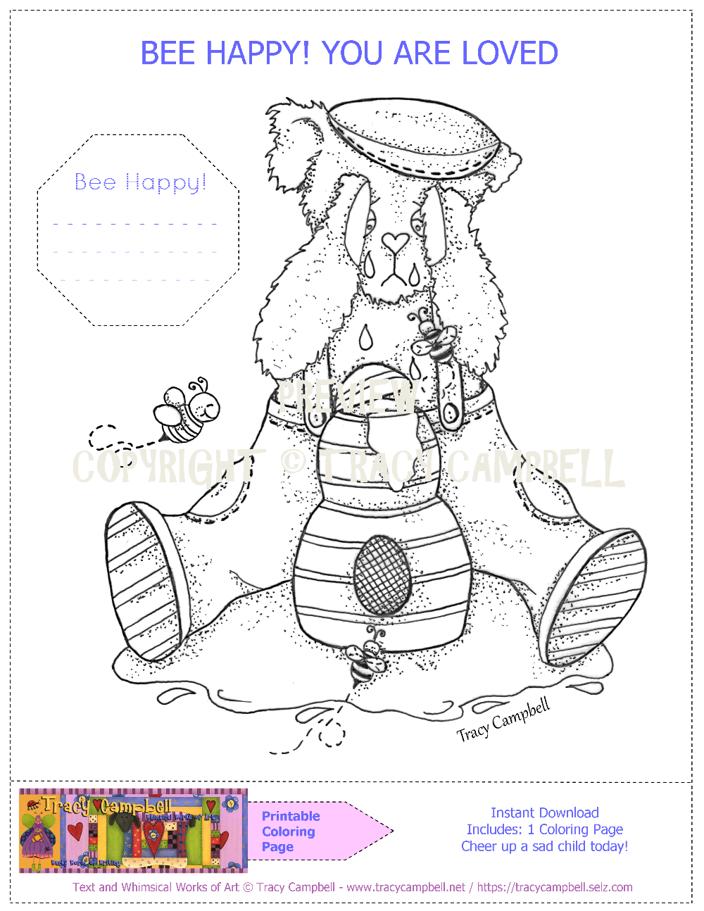 PRINTABLE COLORING PAGE - BEE HAPPY! YOU ARE LOVED