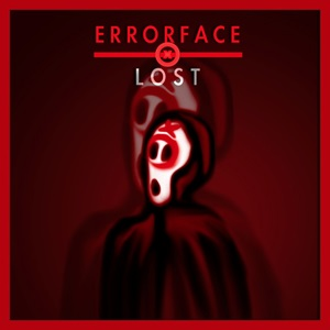 Lost - Errorface