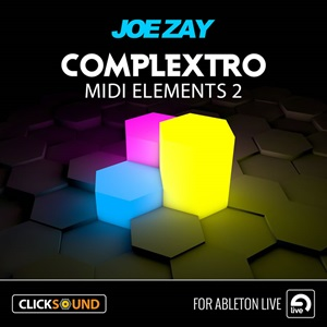 Joe Zay Complextro MIDI Elements 2 for Ableton Live
